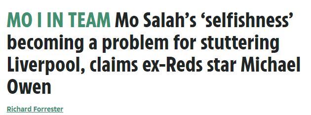 欧文:萨拉赫不怎么传球 他的自私影响了利物浦