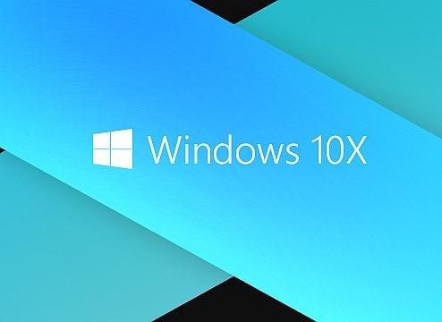 曝Win10X正式版将在明年4月发布