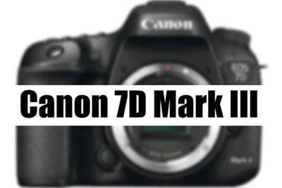 升级为2400万像素 佳能7D Mark III预计在明年初发布