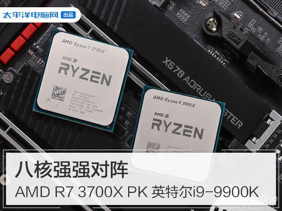 八核强强对战,AMD R7 3700X同频PK英特尔i9-9900K