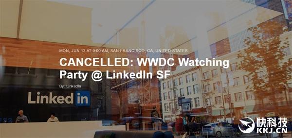 LinkedIn被微软收购 扭头取消苹果WWDC大会直播