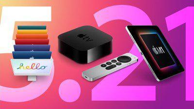 新24英寸iMac、M1 iPad Pro和Apple TV将于5月21日发货
