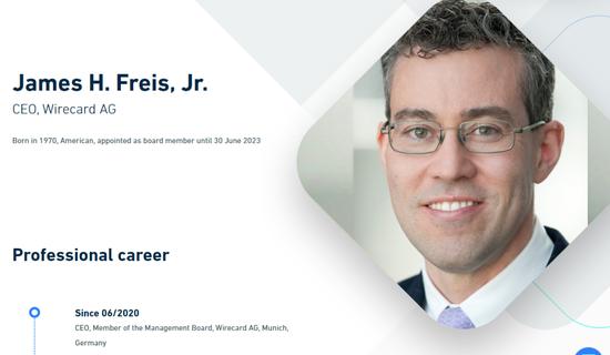 Wirecard CEO新任CEO詹姆斯·弗里斯