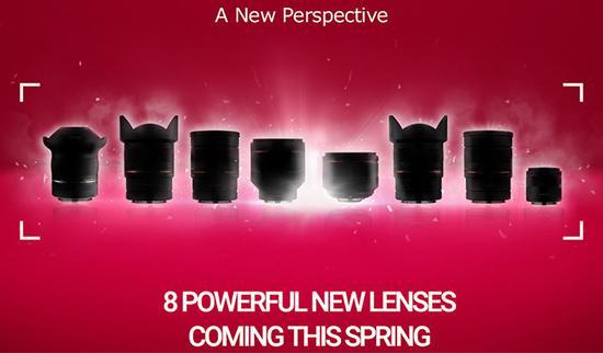 将于春季推出的8款新镜头