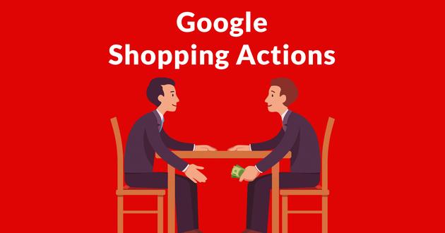 谷歌推出Shopping Actions 要用商品搜索功能赚钱