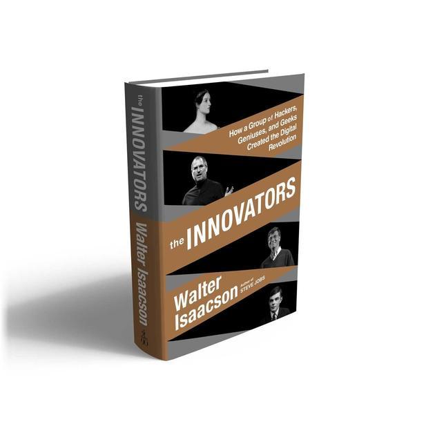 《创新者:一群黑客、天才和极客怎样创造了数字革命》 作者:沃尔特·艾萨克森