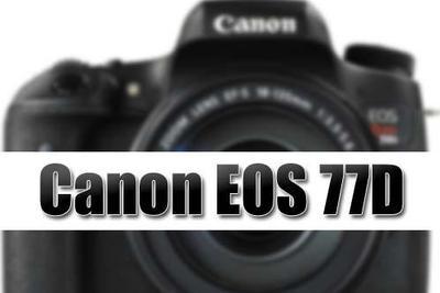 传佳能将于本月发布EOS 77D和800D以及新套机镜头