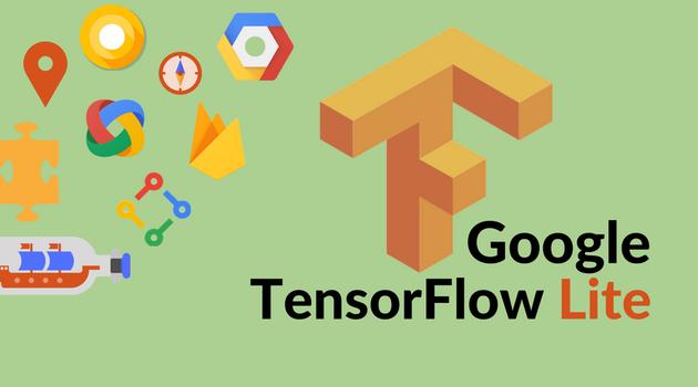 谷歌推TensorFlow Lite:在移动设备上部署人工智能