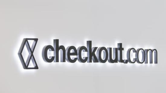 英国在线支付独角兽Checkout融资4.5亿美元 估值达150亿美元