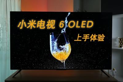 小浪开箱|小米电视 6 OLED体验:年轻人的第一台OLED