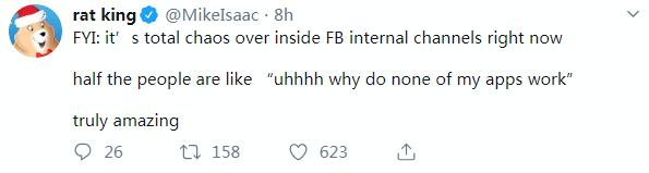 """""""供参考:Facebook内部渠道已经一片混乱。""""《纽约时报》的麦克·伊萨克(Mike Isaac)在Twitter上写道,""""有一半的人都在表示'啊啊啊啊为什么我的应用都用不了'""""。"""