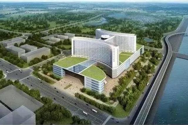 天津又一家三甲医院建新院 这些医院都要搬