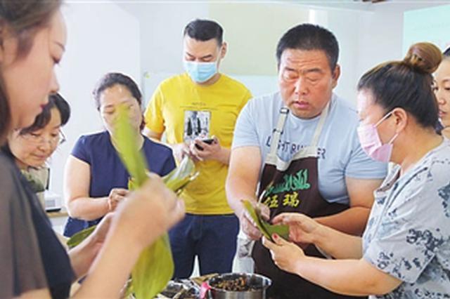 """北辰区文化馆推出""""我们的节日""""系列活动 包非遗粽子做传统布"""