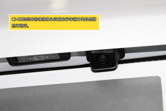 c3-xr的倒车影像摄像头设置在行李箱开关处的牌照