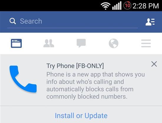 Facebook正在测试一款名为Phone的Android手机应用