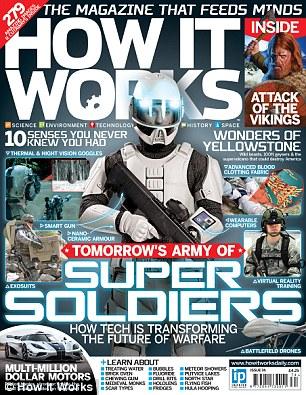 """在最新一期的《HOW IT WORKS》杂志中,最热门的话题就是""""超级战士:高科技正如何影响并改变未来战争。"""""""
