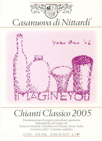 小野洋子(Yoko Ono) – 2005年份Casanuova di Nittardi, 古典基安蒂(Chianti Classico)