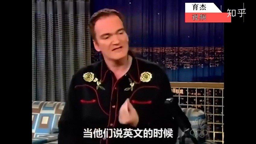 昆丁塔伦蒂诺在中国拍《杀死比尔》时,跟着剧组的中方人员学会了