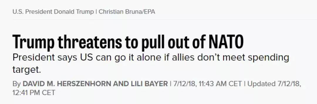 """▲欧洲媒体一度传出了他威胁要让美国离开北约""""单干""""的消息……"""