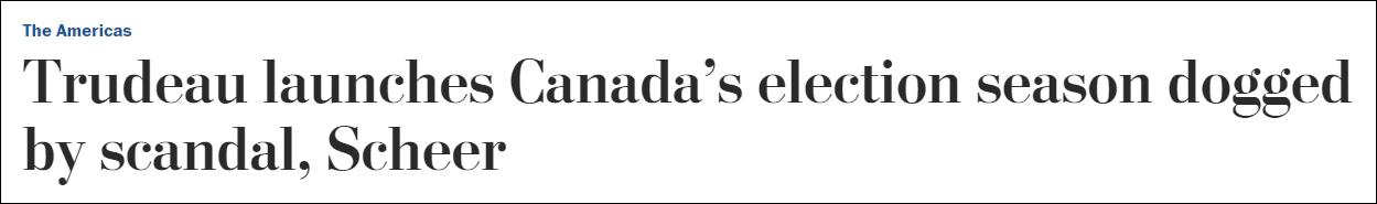 被丑闻取希我所困,特鲁多颁布发表开启减拿年夜推举季 《华衰顿邮报》