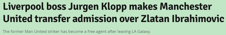 伊布加盟?克洛普笑称:他没在曼联踢过我还会考虑