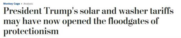 《华盛顿邮报》网站报道截图:特朗普的光伏产品和洗衣机关税或已打开了保护主义的闸门
