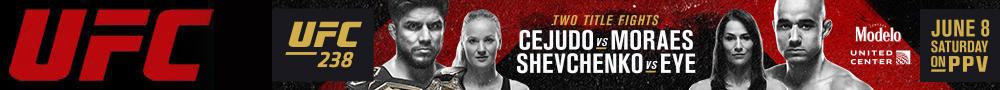 2019年6月9日UFC 238期 - 对阵[视频] Cejudo vs. Moraes/闫晓楠参赛