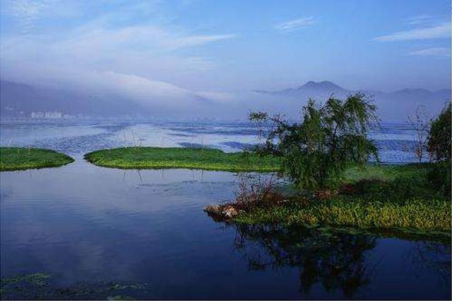 昆明:风景名胜保护等建议纳入《滇池保护规划》