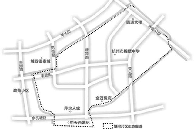 杭州首个拥有夜跑功能的生态廊道6月亮相 全程5公里