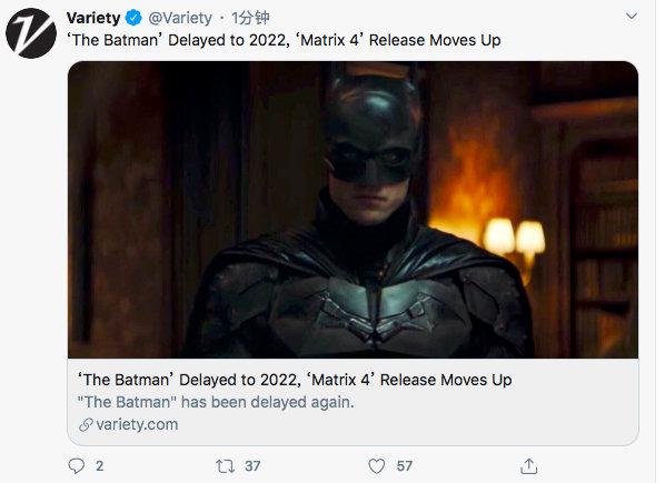 《蝙蝠侠》推迟至2022年3月4日公映