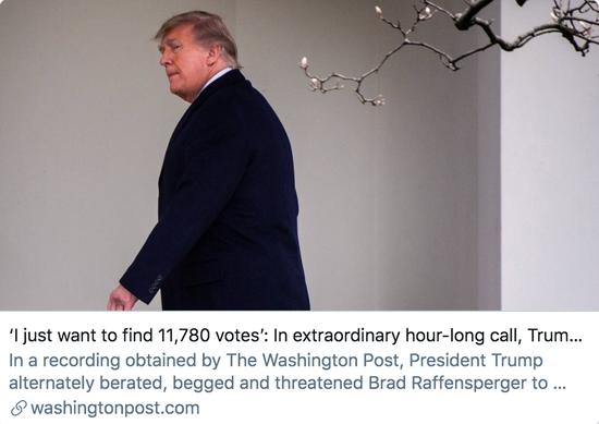 在长达一小时的通话中,特朗普向佐治亚州州务卿施压,要求他重新计算选票。/《华盛顿邮报》报道截图