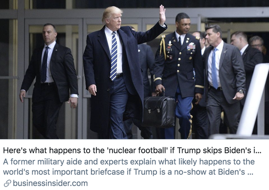 """▲如果特朗普不参加拜登的就职典礼,""""核足球""""将发生什么?商业内幕报道截图"""