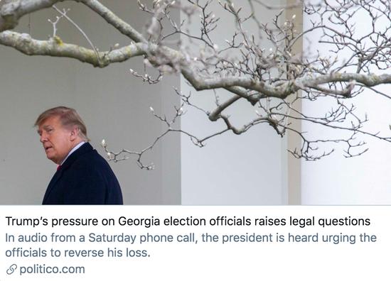 特朗普对佐治亚州官员施加压力,可能会引发法律问题。/ politico报道截图
