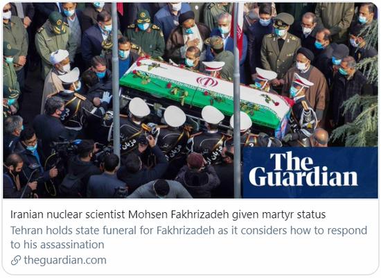 """伊朗核科学家被授予""""烈士""""称号。/《卫报》报道截图"""