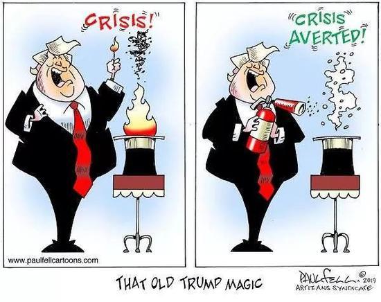 """▲[""""特朗普式""""魔术]左图:""""魔术师""""特朗普总统用火柴把礼帽点燃,声称:""""发生危机了!""""右图:特朗普用灭火器灭火后宣称:""""危机解除!""""图下方的英文意为""""特朗普的那种古老魔术""""。(美国报刊漫画家协会网站)"""
