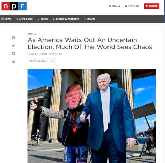 """(图为美国公共广播网前不久对于美国大选的报道,称全世界望到的是""""紊乱"""")"""