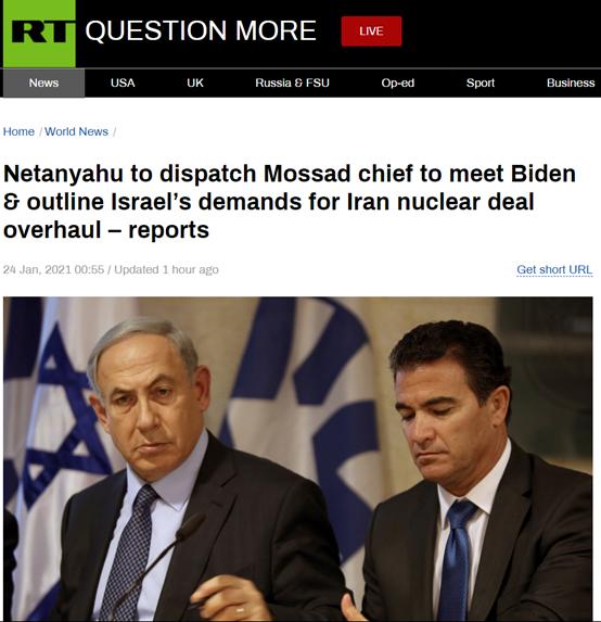 RT:据报道,内塔尼亚胡将派摩萨德负责人会见拜登,概述以色列对修改伊核协议的要求