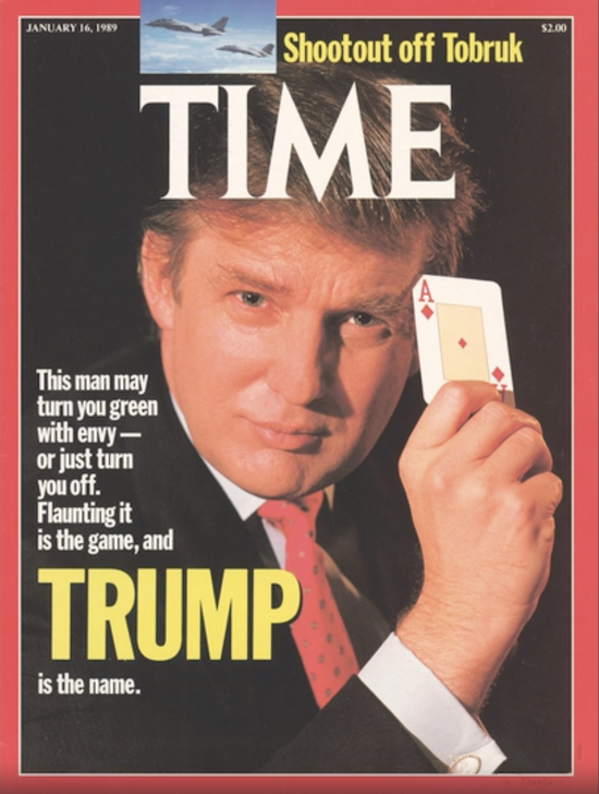 On January 16, 1989, Trump made his first appearance on the cover of Time. Image source: Time.com