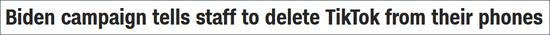 拜登竞选团队也跟进:要求所有工作人员移除TikTok
