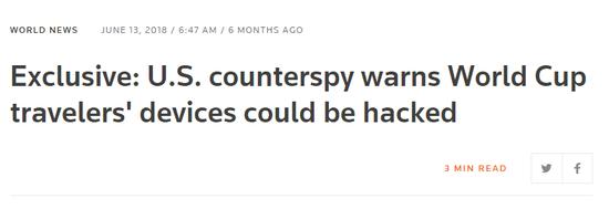 ▲美国逆间谍机构警告去望世界杯的游客:设备能够被暗客攻击(via Reuters)