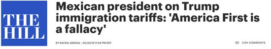"""《国会山报》报道截图。称""""税收或强制手段不能够解决社会问题"""",指责其为应对边境移民危机而对墨西哥出口商品征收关税的决定。但""""美国优先""""是谬论</p><p>  [环球网报道实习记者王心怡]""""特朗普的'美国优先'是个谬论。</p><p>  奥夫拉多尔还敦促特朗普取消关税,直到达25%。尽管你有表达自己的观点的权利,</div></td></tr><tr><td align="""