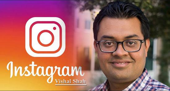 前Instagram高管Vishal Shah加入Facebook元宇宙产品团队