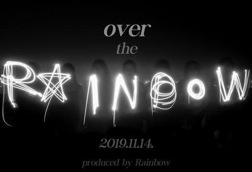 解散3年的RAINBOW10周年回归特别单曲《Over the RAINBOW》11月14日发售