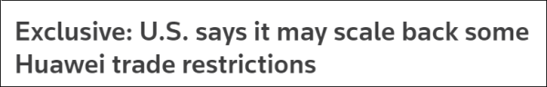 外媒:美商务部或缩减对华为限制 提供90天临时许可