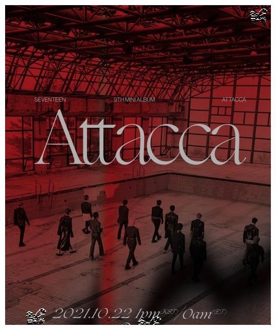Seventeen,10月22日携带迷你9辑《Attacca》回归确定