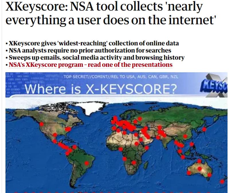 """(多年前被美国国防部外包商斯诺登曝光的美国国安局的""""棱镜门""""项现在中,也涉及Xkeyscore这个间谍体系,图为以前英国卫报讲述该体系是如何监控和窃取全球网络数据中的隐私数据的)"""