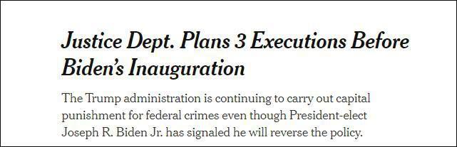 《纽约时报》报道截图:拜登就职前,美司法部计划处决3人