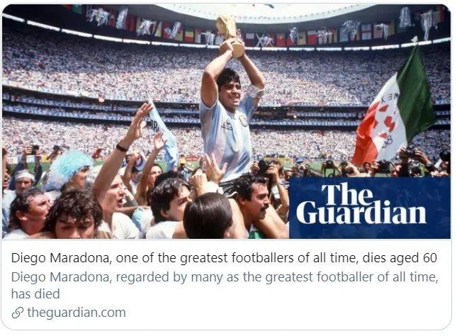 世界上最伟大的球员之一马拉多纳去世,享年60岁。/ 《卫报》报道截图