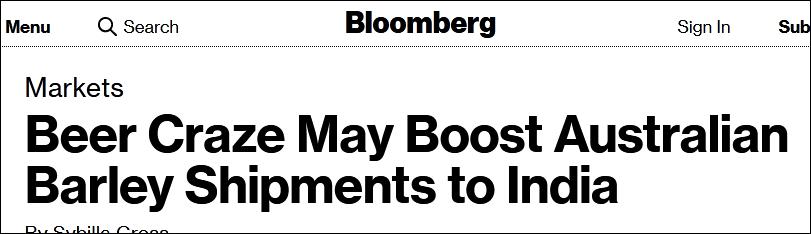 """彭博社:""""啤酒热""""可能推动澳大利亚大麦运往印度"""