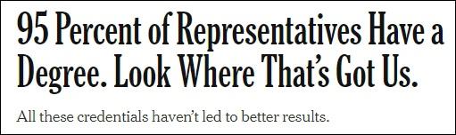 《纽约时报》:95%的众议员有大学学历,看看这让我们阅历了什么